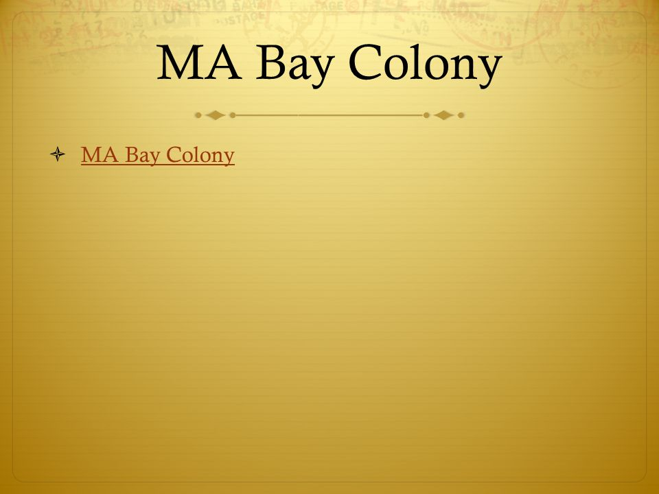 MA Bay Colony MA Bay Colony