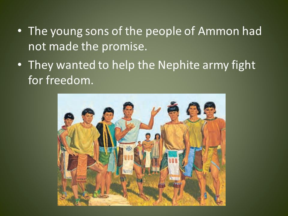 The young sons of the people of Ammon had not made the promise.