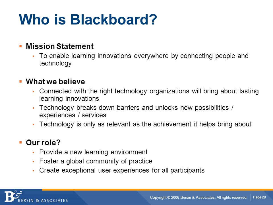 Who is Blackboard Mission Statement What we believe Our role