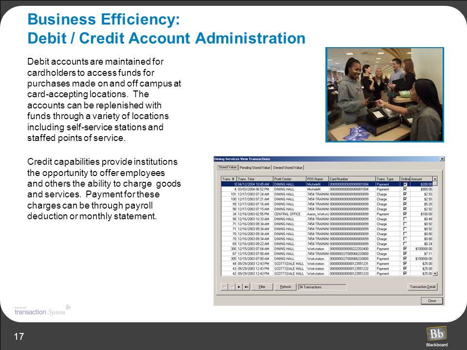 Business Efficiency: Debit / Credit Account Administration