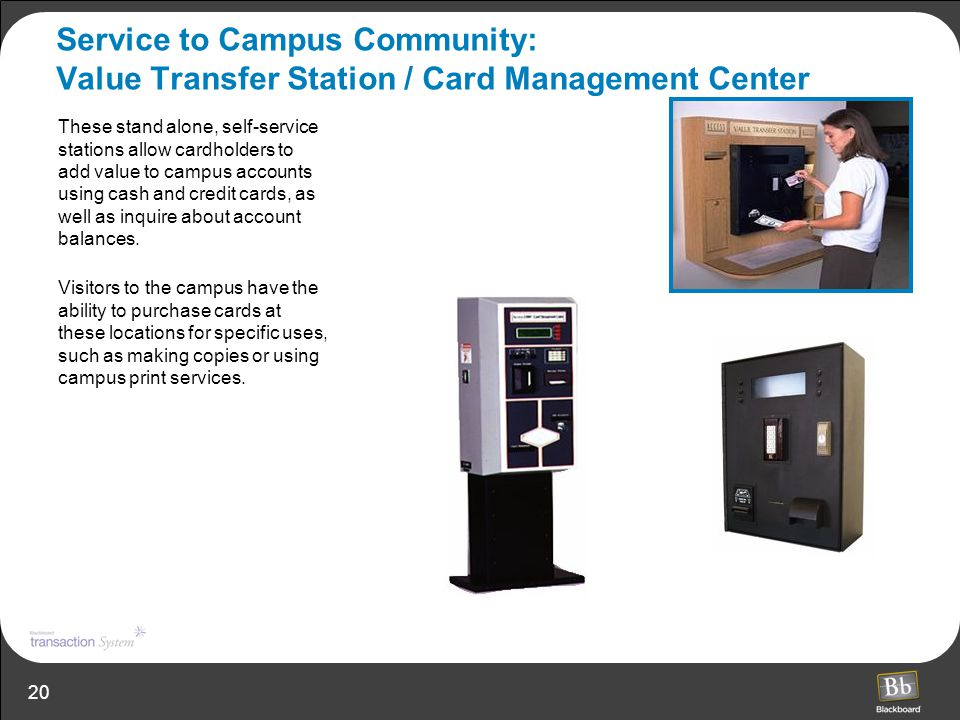 Service to Campus Community: Value Transfer Station / Card Management Center