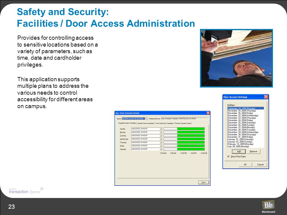 Safety and Security: Facilities / Door Access Administration