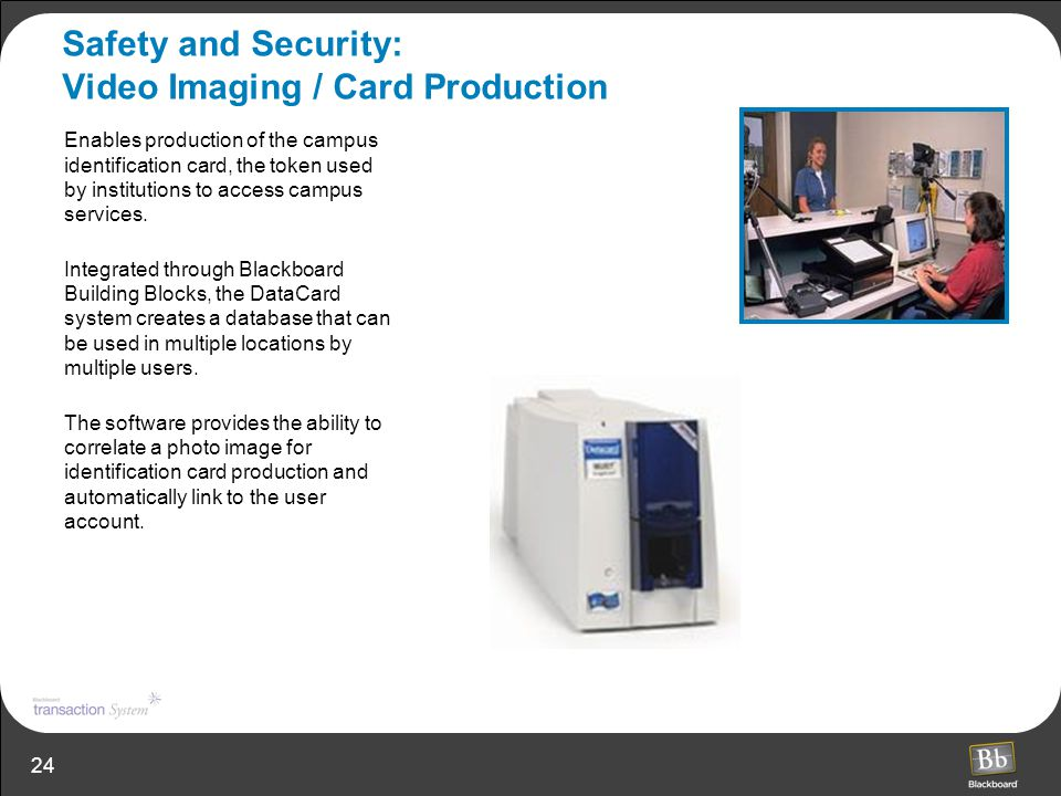 Safety and Security: Video Imaging / Card Production