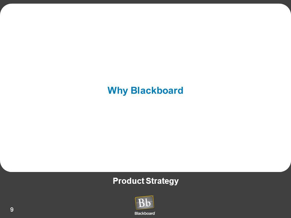 Why Blackboard Product Strategy