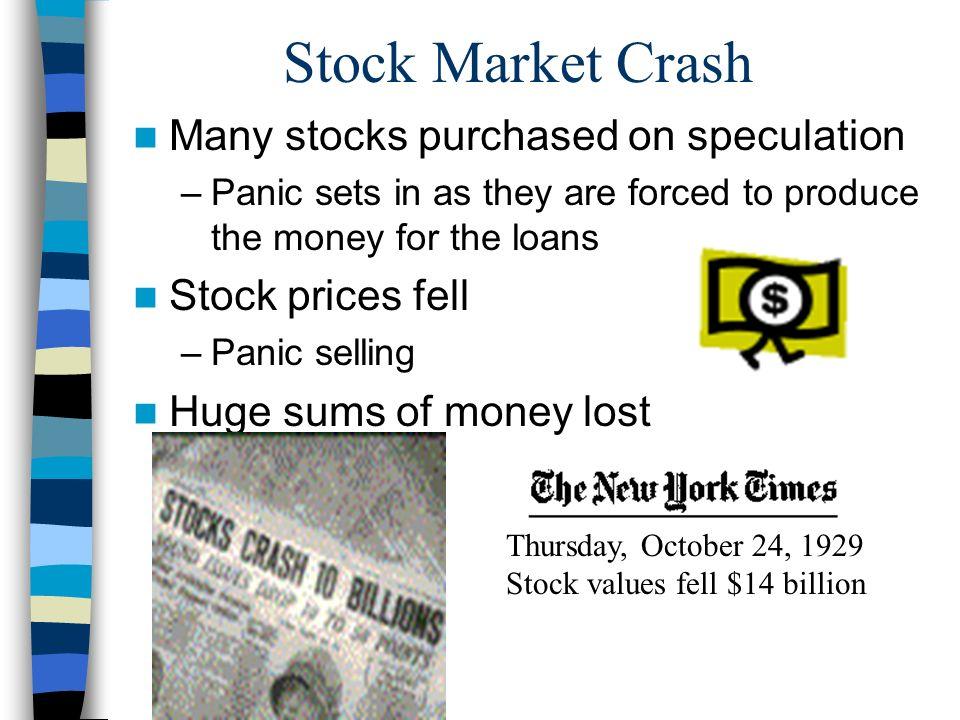 Stock Market Crash Many stocks purchased on speculation