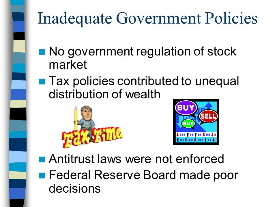Inadequate Government Policies