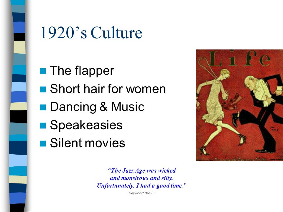 1920's Culture The flapper Short hair for women Dancing & Music