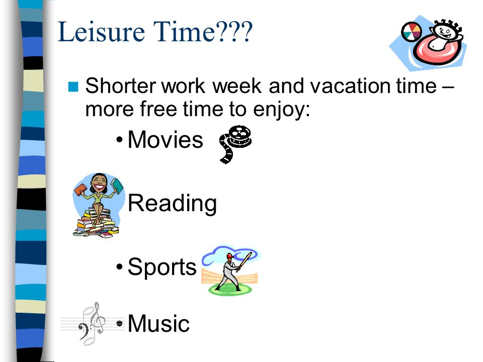 Leisure Time Movies Reading Sports Music