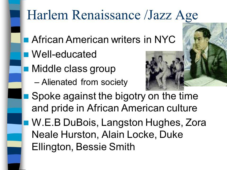 Harlem Renaissance /Jazz Age