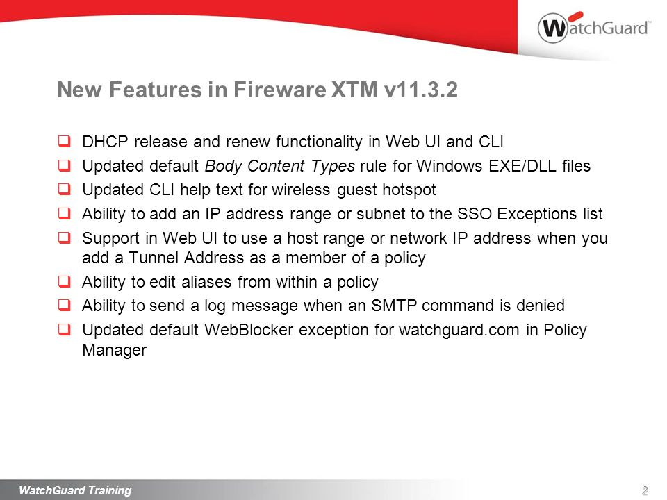 New Features in Fireware XTM v11.3.2