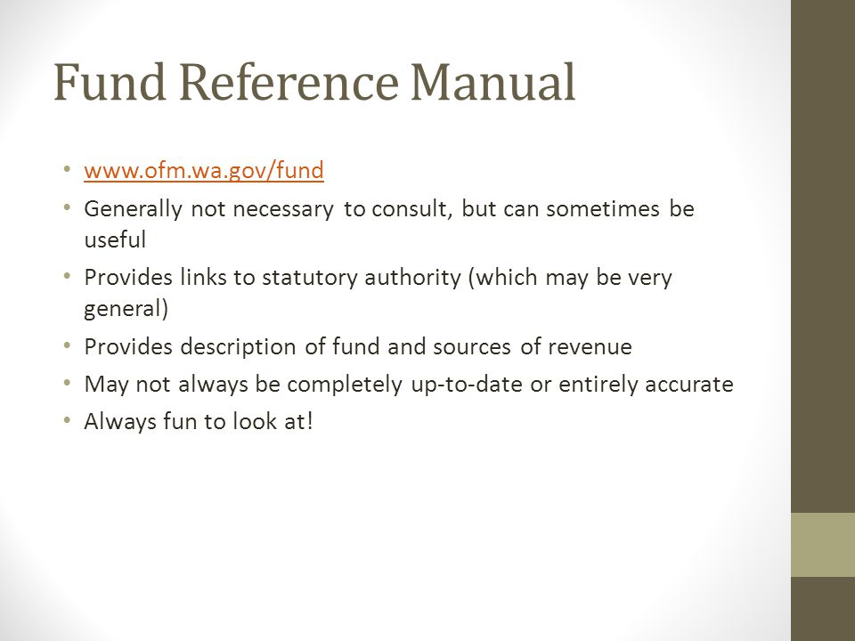 Fund Reference Manual www.ofm.wa.gov/fund