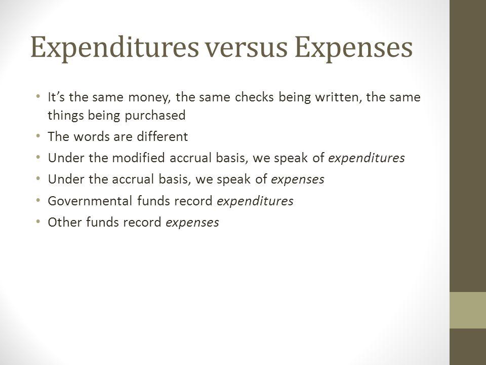 Expenditures versus Expenses