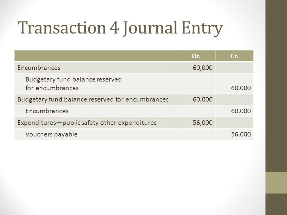 Transaction 4 Journal Entry