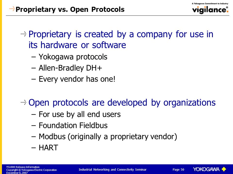 Proprietary vs. Open Protocols
