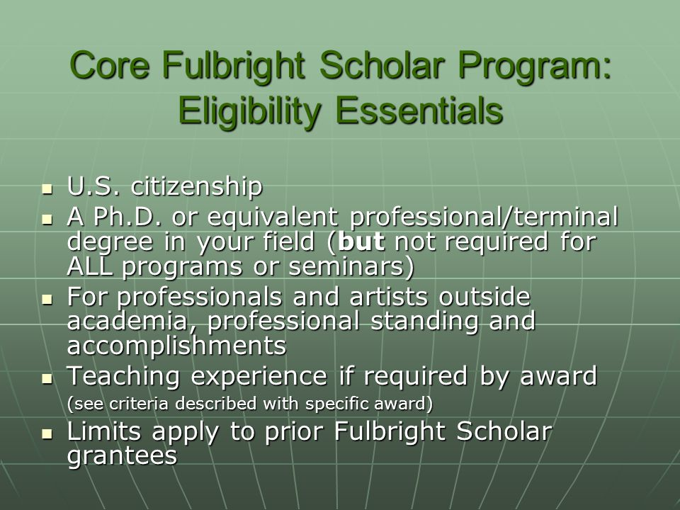 Core Fulbright Scholar Program: Eligibility Essentials