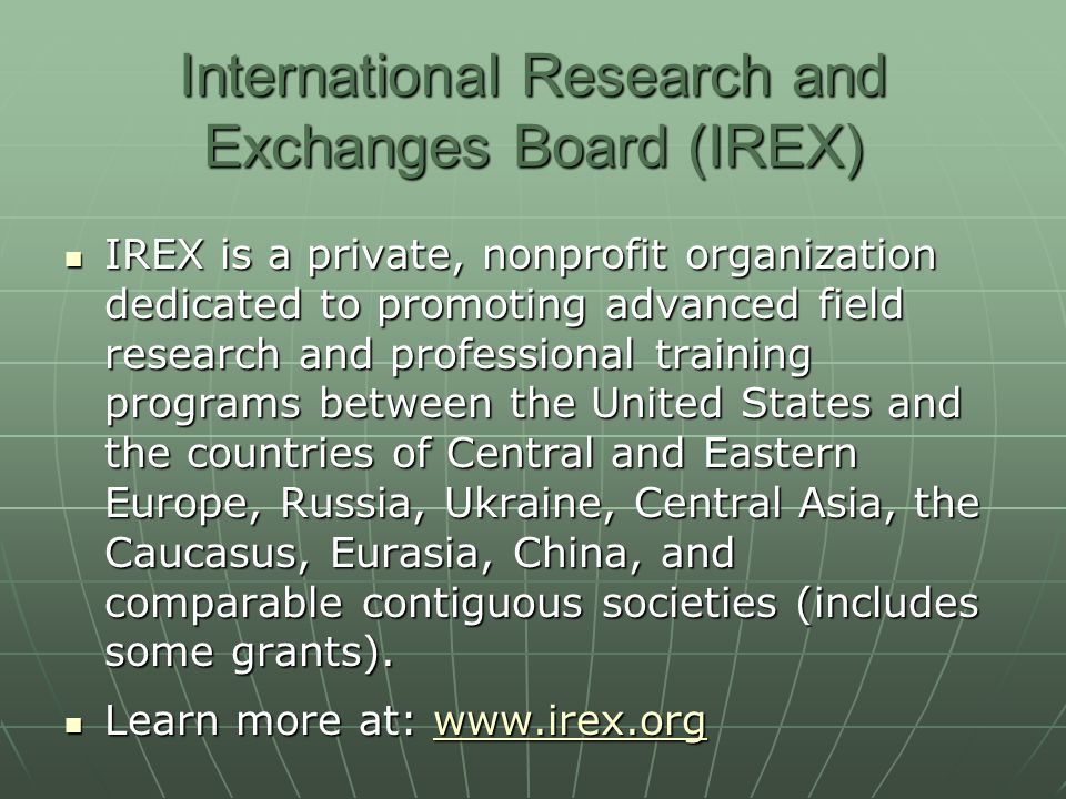 International Research and Exchanges Board (IREX)
