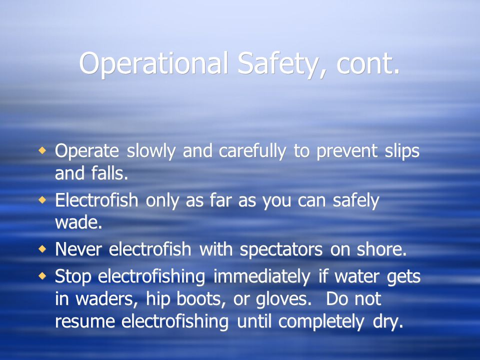 Operational Safety, cont.