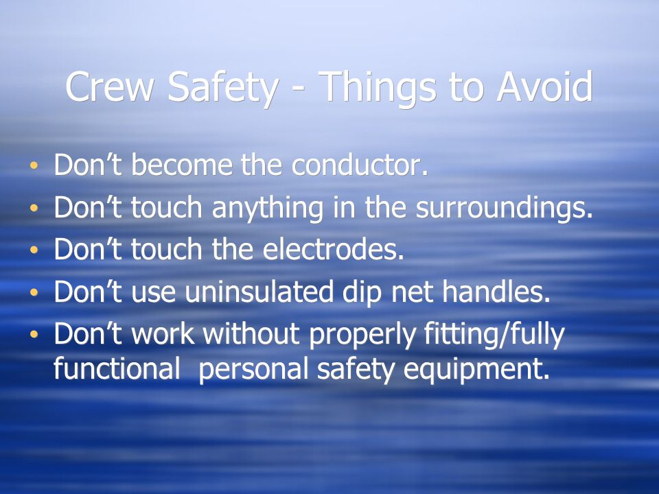 Crew Safety - Things to Avoid
