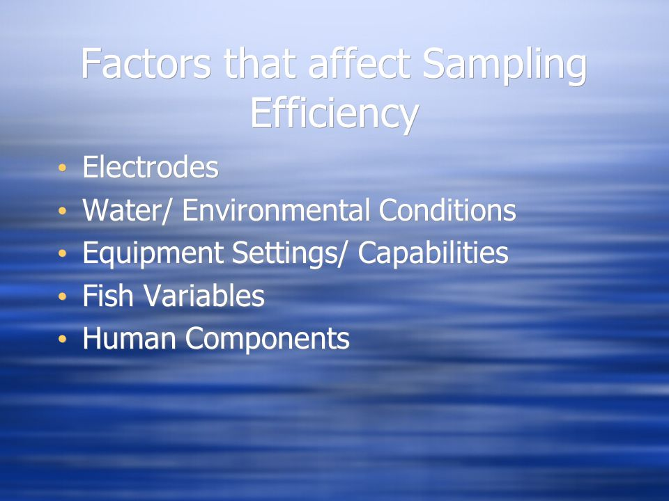 Factors that affect Sampling Efficiency