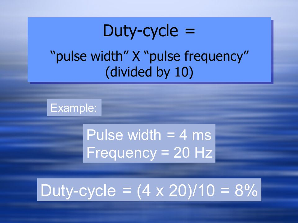 Duty-cycle = pulse width X pulse frequency (divided by 10)
