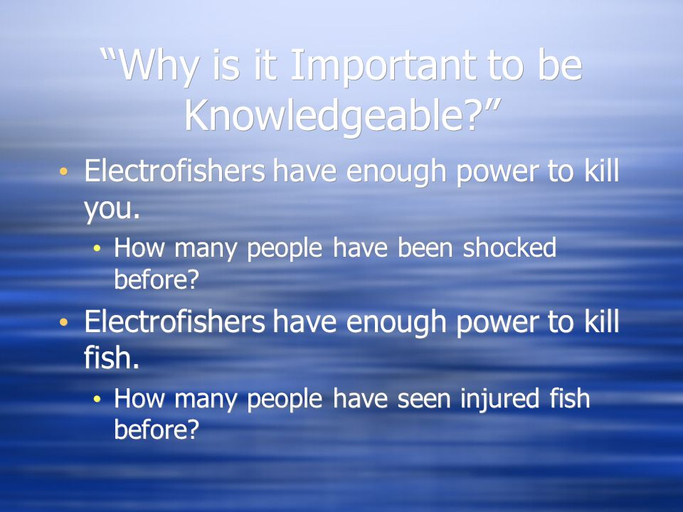 Why is it Important to be Knowledgeable