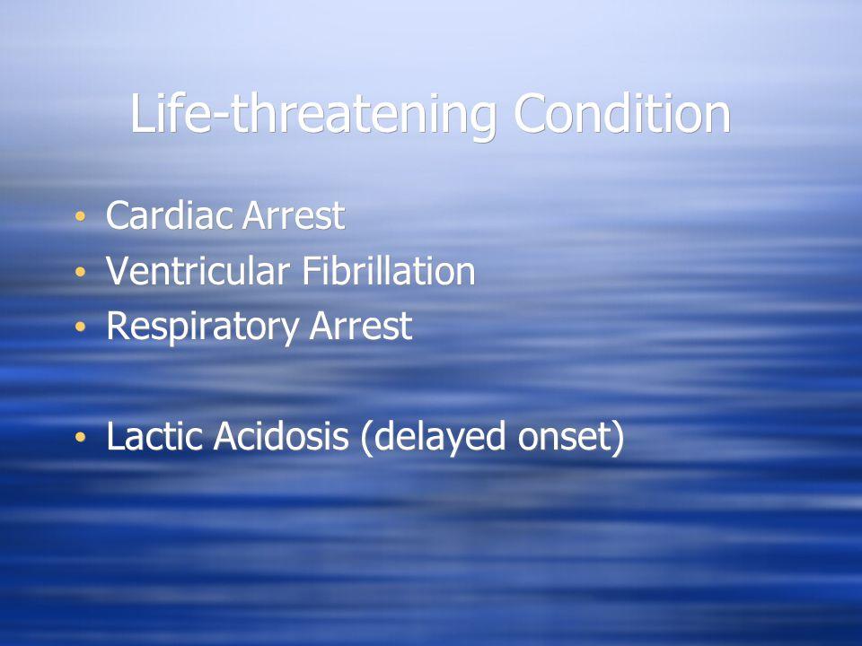 Life-threatening Condition