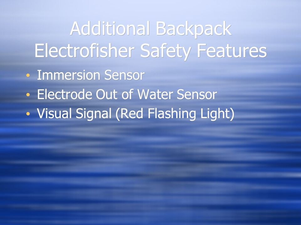 Additional Backpack Electrofisher Safety Features