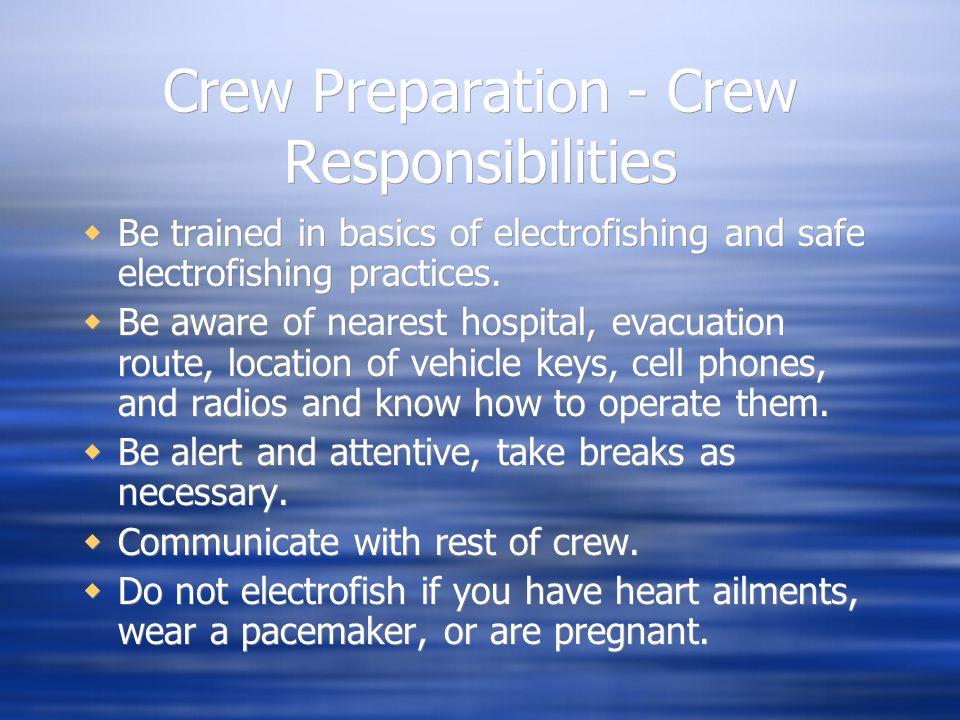 Crew Preparation - Crew Responsibilities