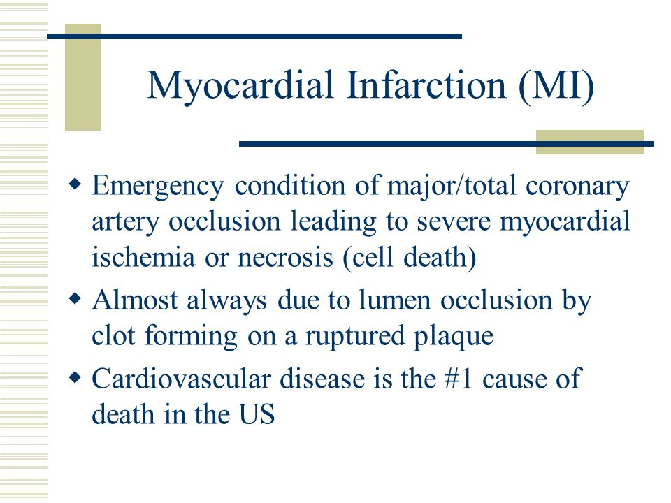 Myocardial Infarction (MI)