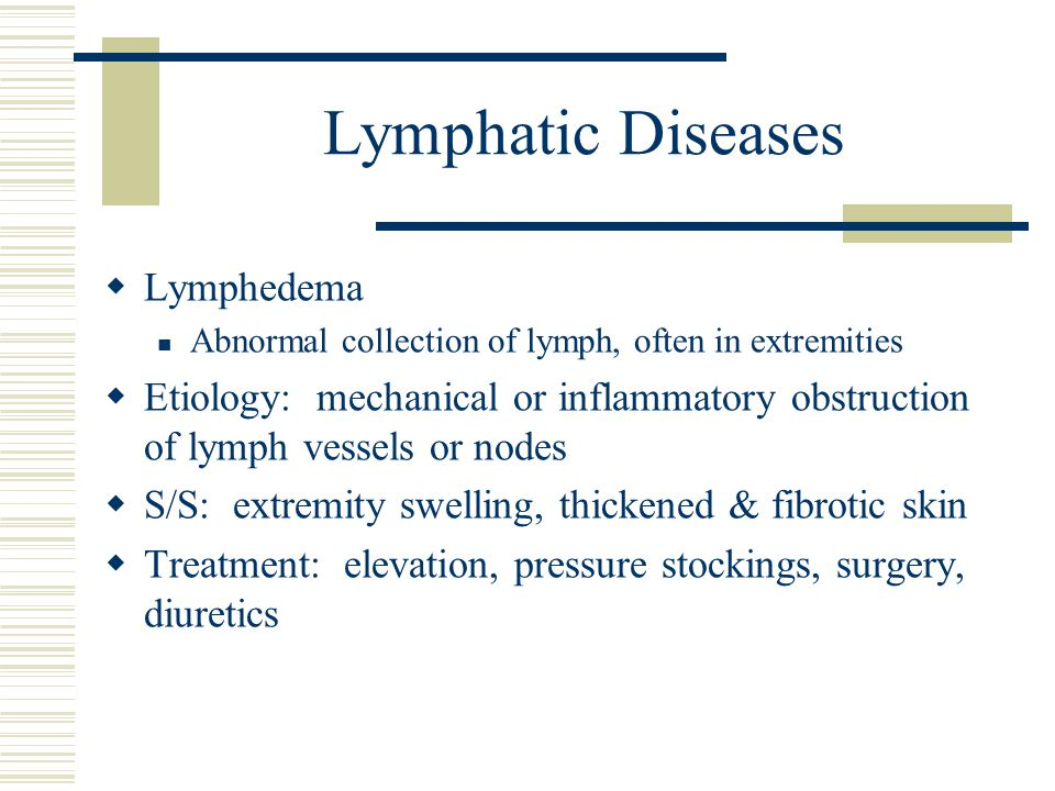 Lymphatic Diseases Lymphedema