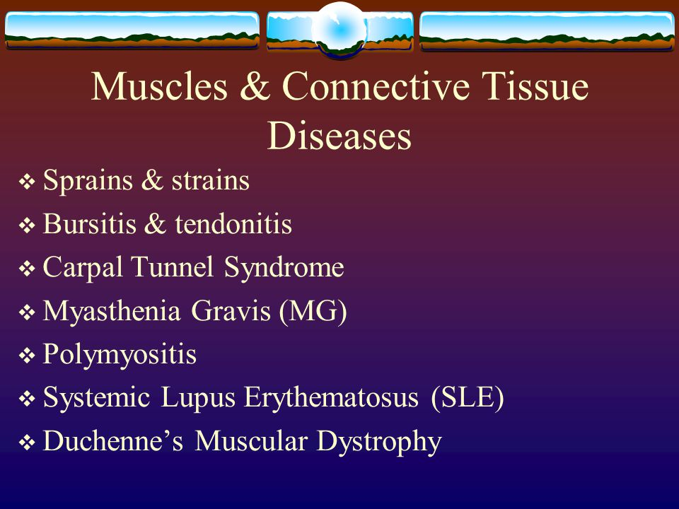 Muscles & Connective Tissue Diseases