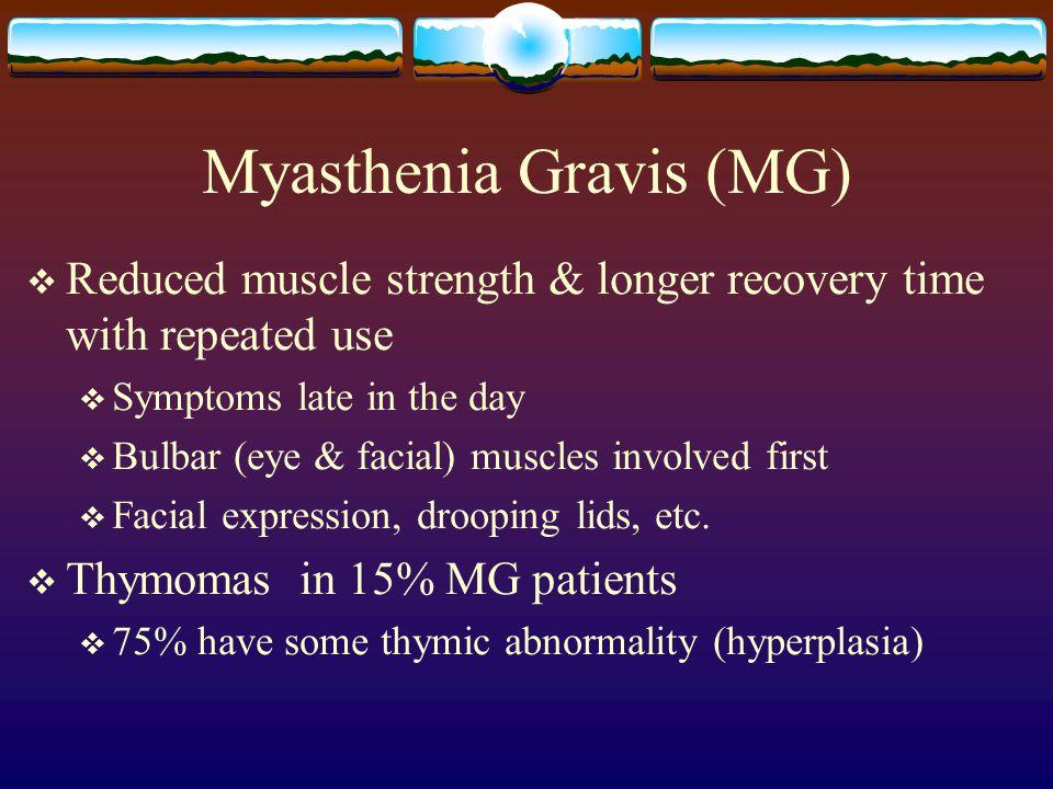 Myasthenia Gravis (MG)