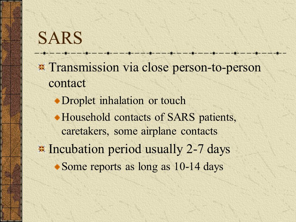 SARS Transmission via close person-to-person contact