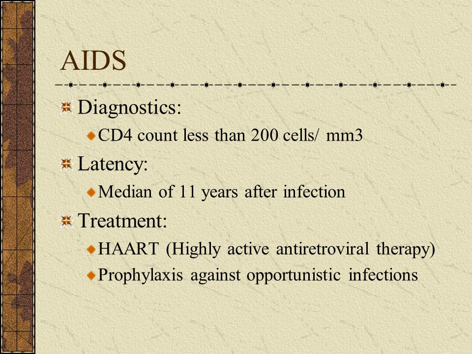 AIDS Diagnostics: Latency: Treatment: