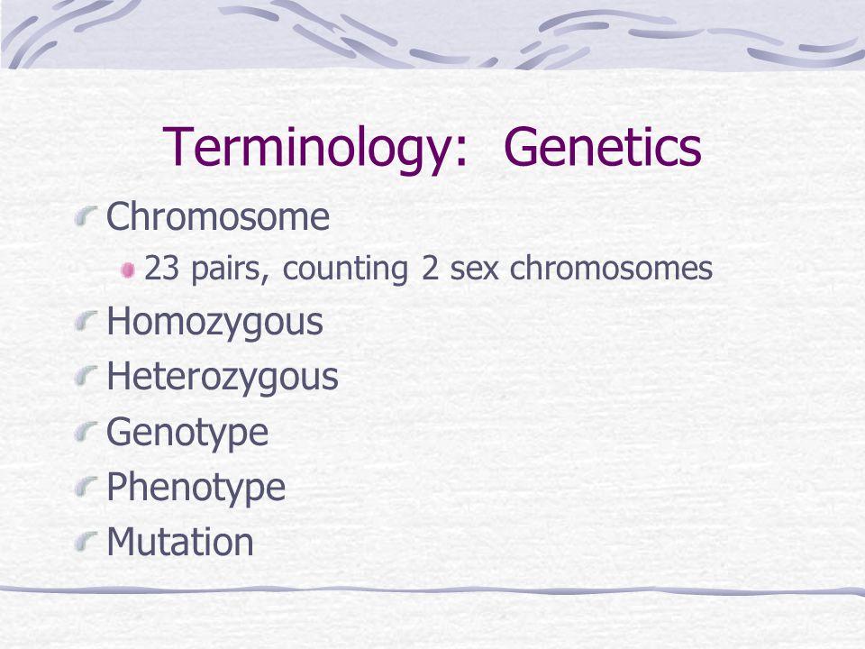 Terminology: Genetics