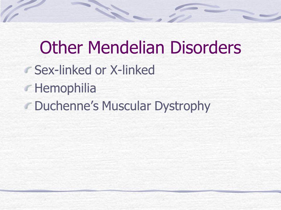 Other Mendelian Disorders