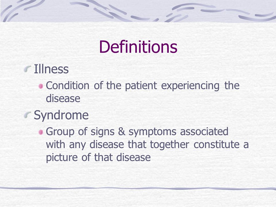 Definitions Illness Syndrome
