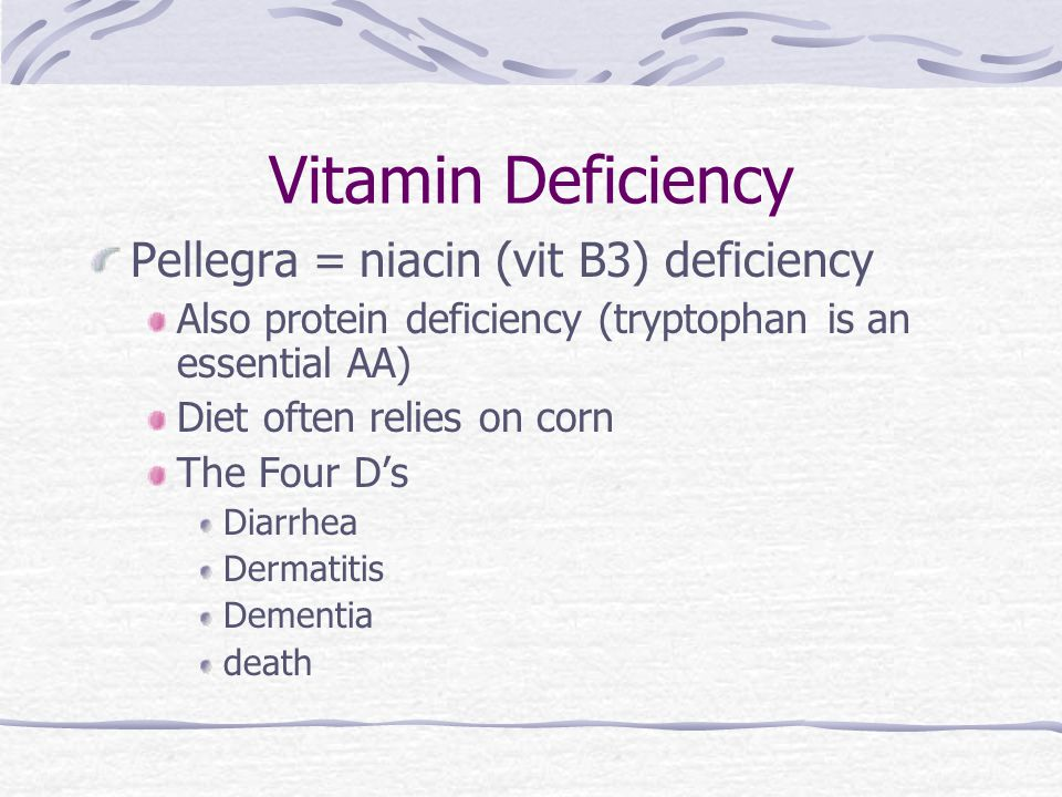 Vitamin Deficiency Pellegra = niacin (vit B3) deficiency