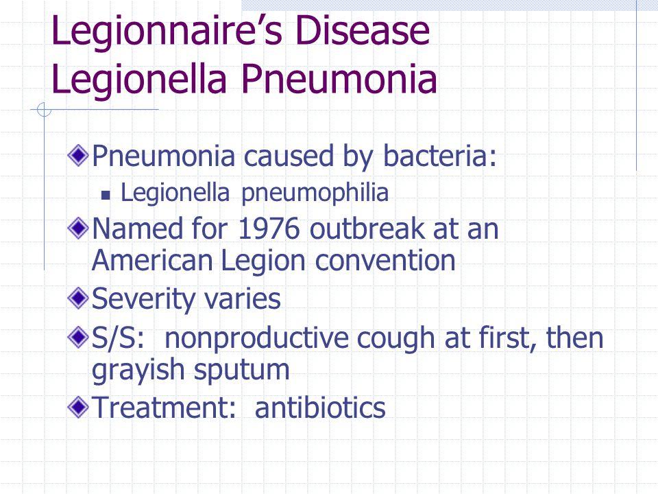 Legionnaire's Disease Legionella Pneumonia