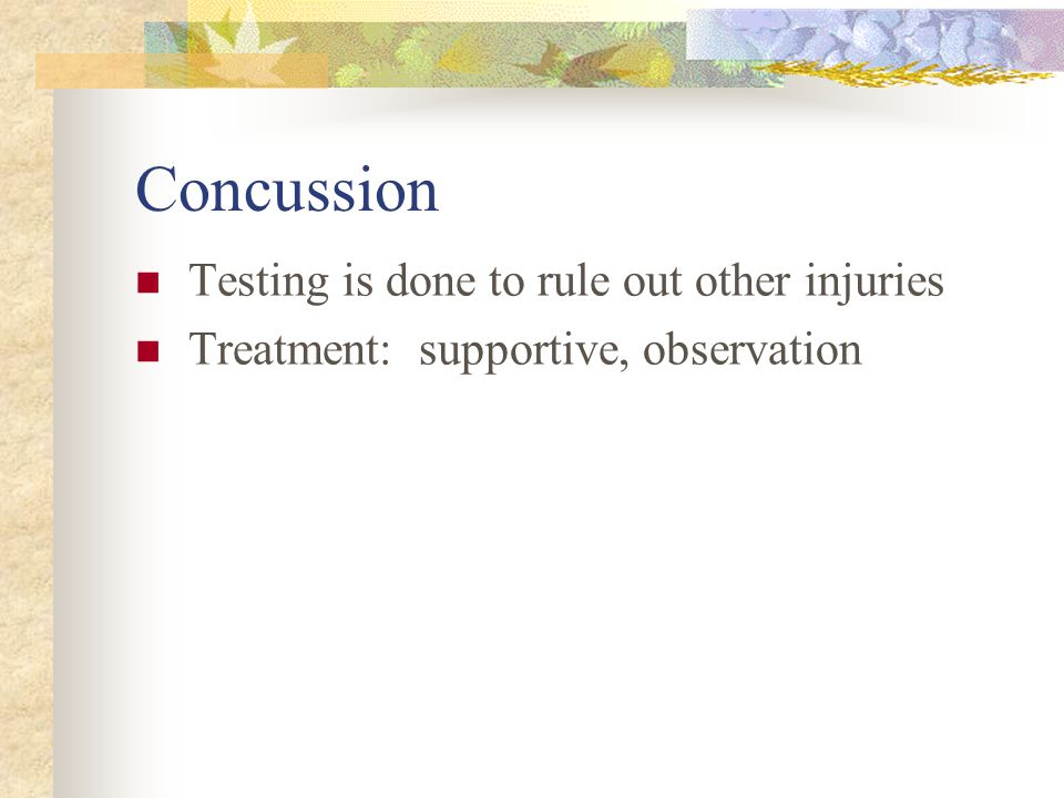 Concussion Testing is done to rule out other injuries