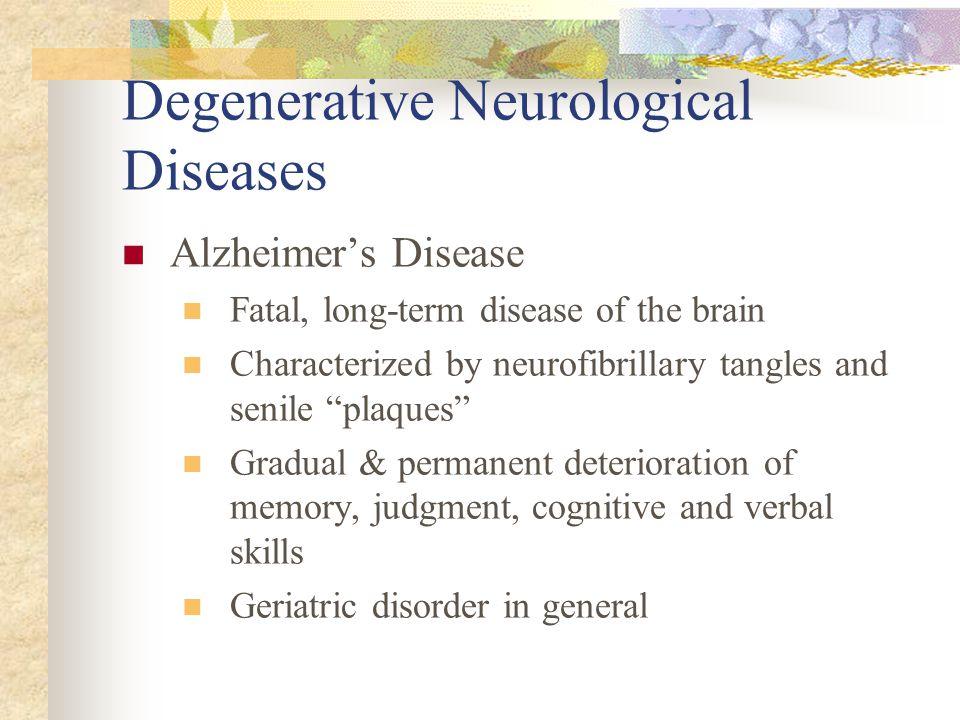 Degenerative Neurological Diseases