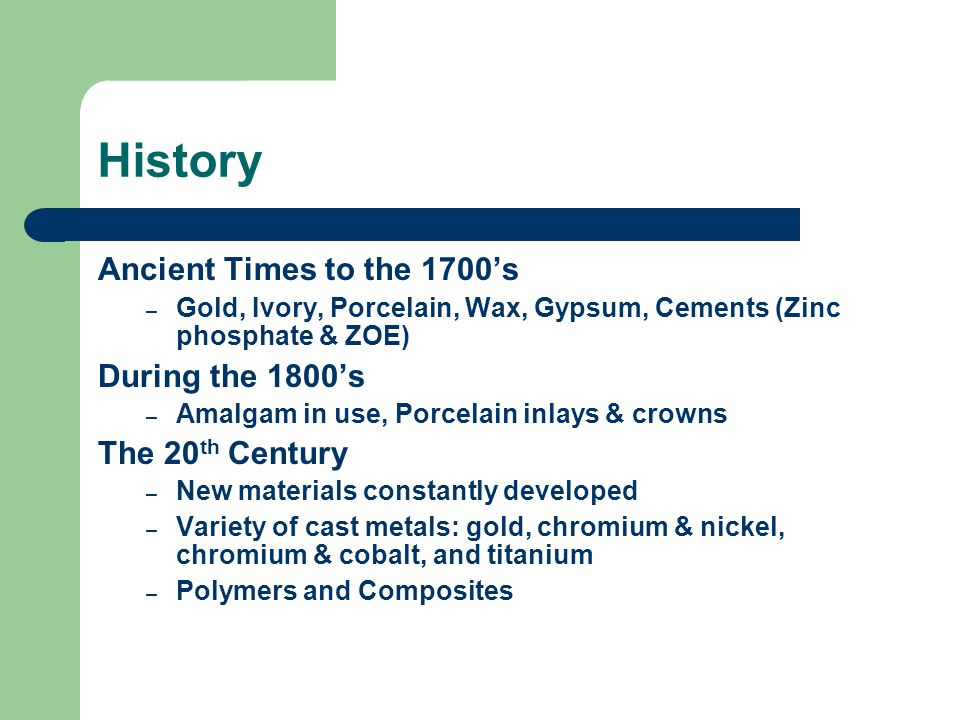 History Ancient Times to the 1700's During the 1800's The 20th Century