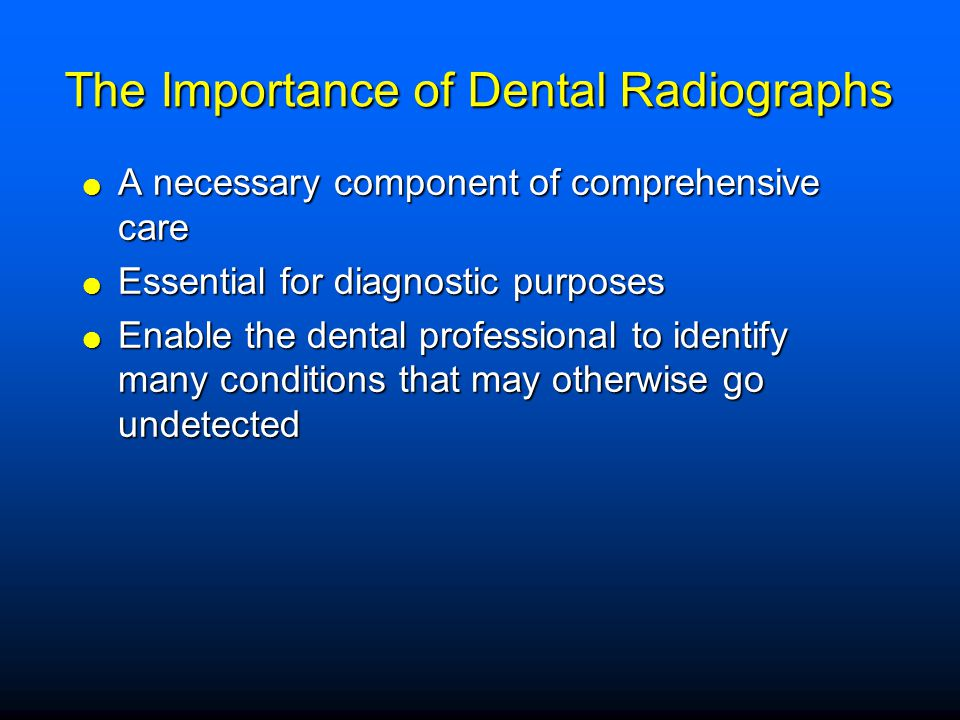 The Importance of Dental Radiographs