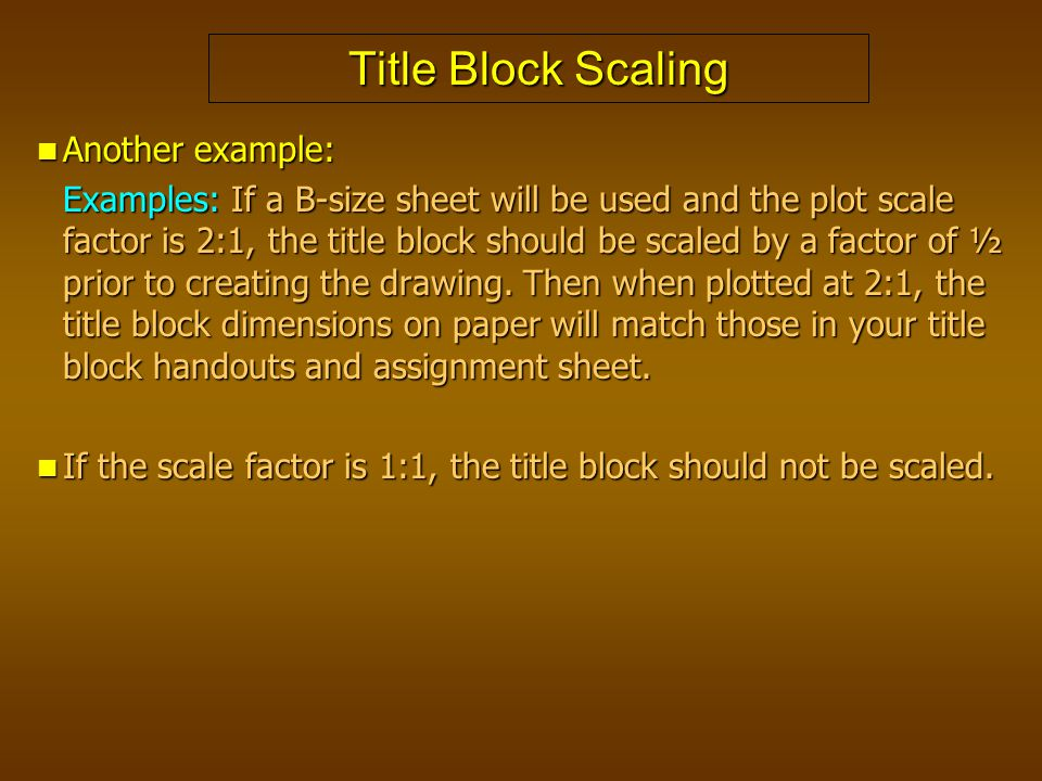 Title Block Scaling Another example:
