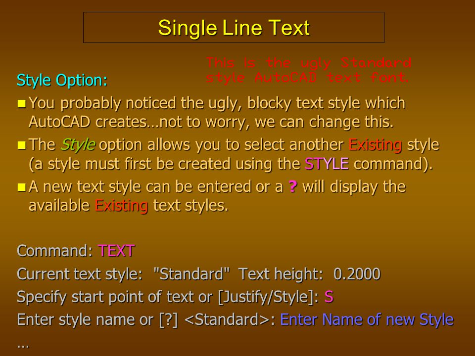 Single Line Text Style Option: