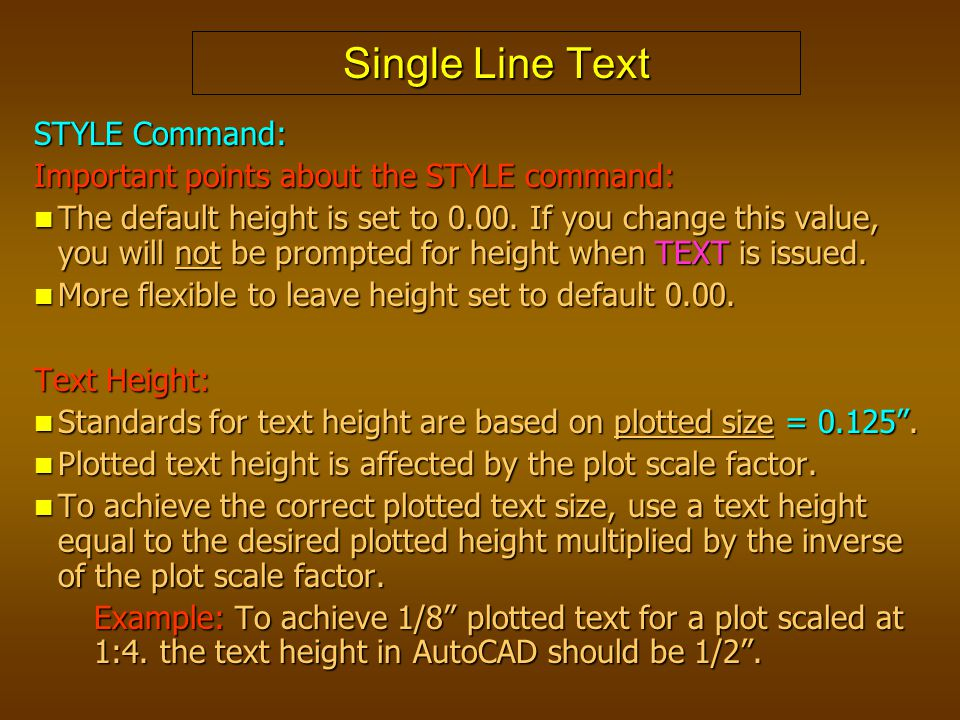 Single Line Text STYLE Command: