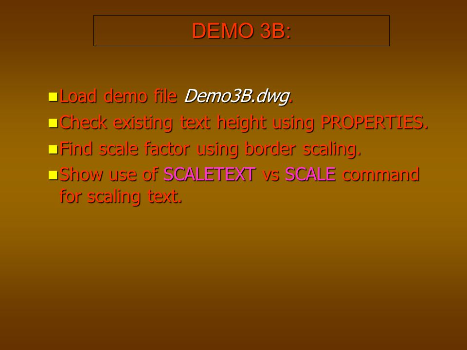 DEMO 3B: Load demo file Demo3B.dwg.