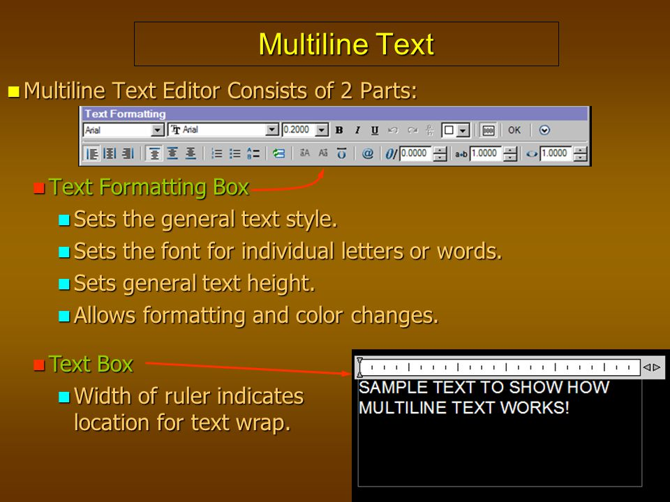 Multiline Text Multiline Text Editor Consists of 2 Parts: