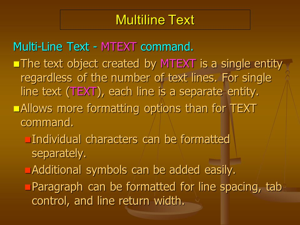 Multiline Text Multi-Line Text - MTEXT command.