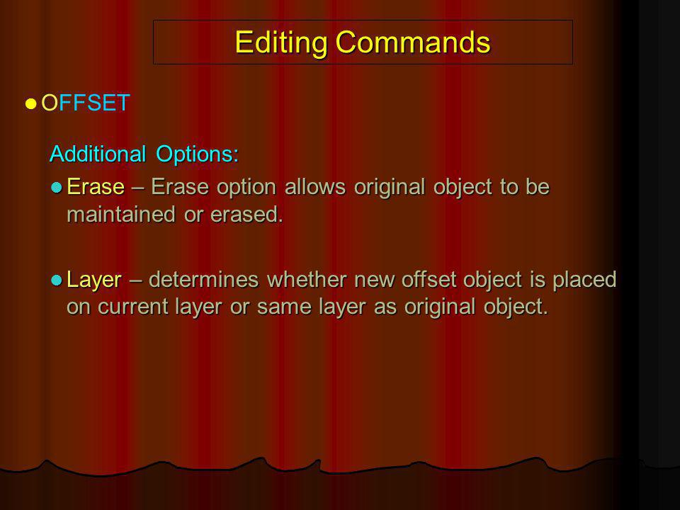 Editing Commands OFFSET Additional Options:
